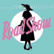 20210504.0204.09 Yumi Matsutoya Road Show (2011) (FLAC) cover.jpg