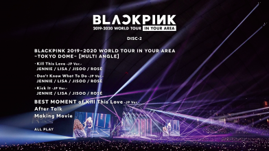 20210607.2126.2 BLACKPINK - 2019-2020 World Tour in Your Area ~Tokyo Dome~ (Blu-Ray 2) menu.png